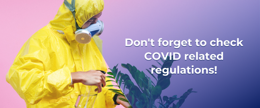 Check COVID related regulations in the location